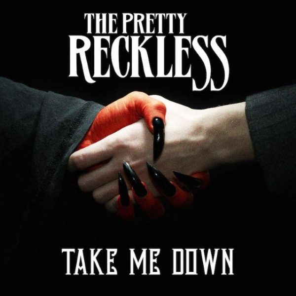 artwork-cover-the-pretty-reckless-take-me-down