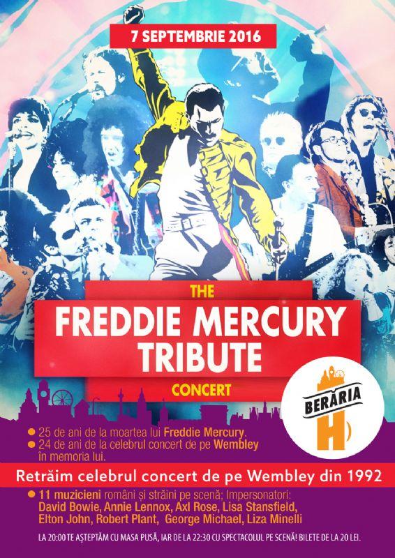 The Freddie Mercury Tribute la Berăria H