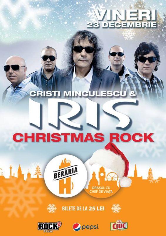 Cristi Minculescu și IRIS - Christmas Rock la Berăria H