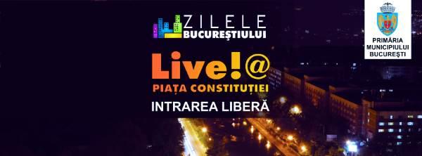 Live!@ Zilele Bucureștiului