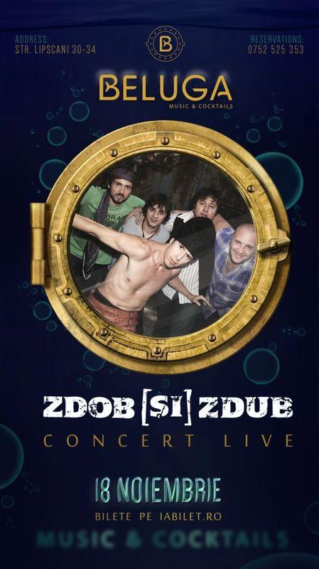 Zdob și Zdub la Beluga Music & Cocktails