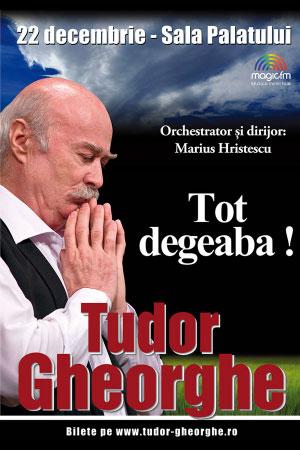 Tudor Gheorghe - TOT DEGEABA