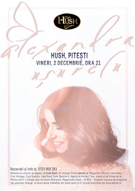 Alexandra Ușurelu la Club Hush