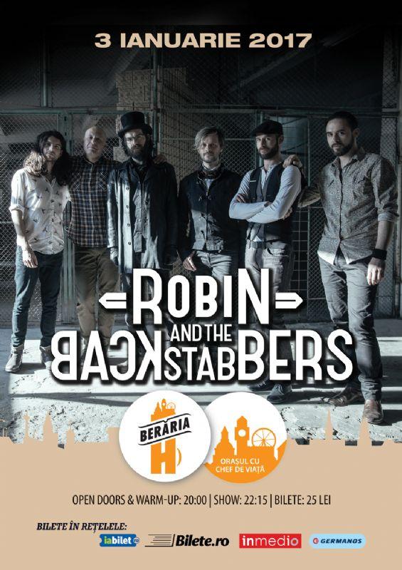 Robin and the Backstabbers la Berăria H