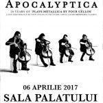 afis-concert-apocalyptica-sala-palatului-aprilie-2017