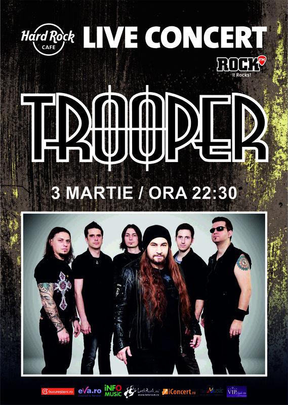 Trooper la Hard Rock Cafe