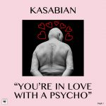 Coperta single Kasabian You're in Love With a Psycho