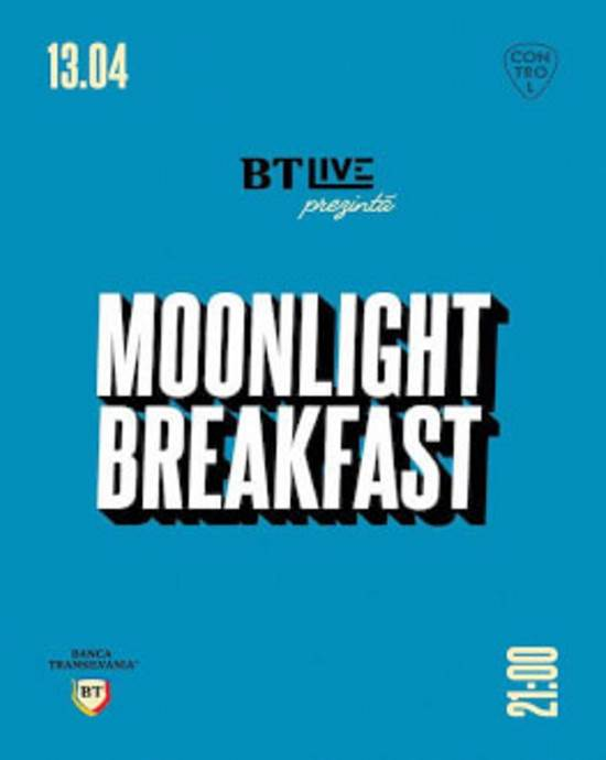 Moonlight Breakfast la Club Control