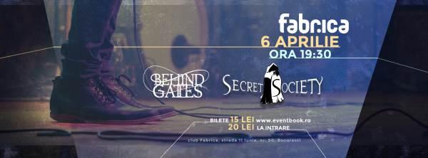 Secret Society & Behind Gates