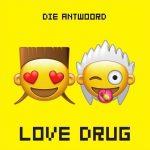 Coperta single Die Antwoord Love Drug