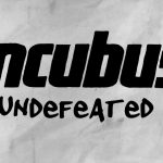 Coperta single Incubus Undefeated