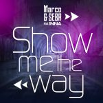 Marco Seba feat Inna Show Me The Way single coperta