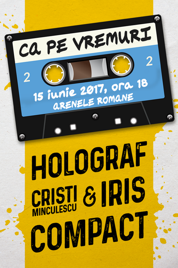 Ca pe vremuri: Holograf, Cristi Minculescu & Iris, Compact la Arenele Romane