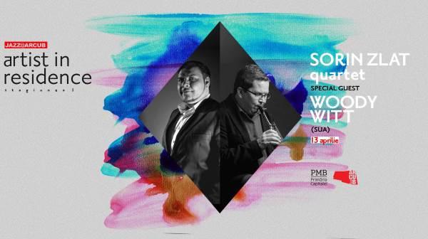 Sorin Zlat Quartet & Woody Witt