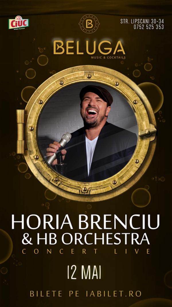 Horia Brenciu & HB Orchestra la Beluga Music & Cocktails