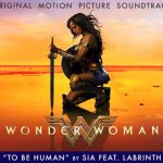 Coloana Sonora Wonder Woman Sia feat Labrinth To Be Human