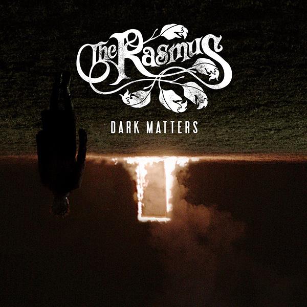 The Rasmus coperta album Dark Matters