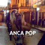 Videoclip Anca Pop Loco Poco