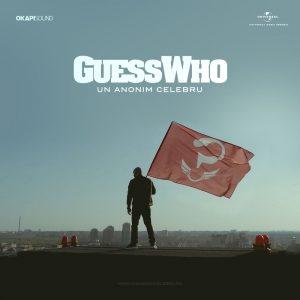Videoclip Guess Who Un Anonim Celebru