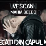 Videoclip Vescan Mahia Beldo Plecati din Capul Meu