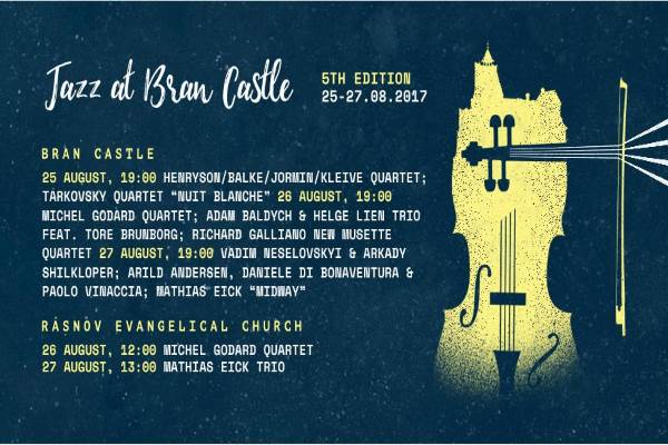 Jazz at Bran Castle 2017 la Castelul Bran