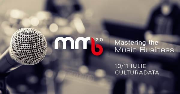 Mastering the Music Business la CULTURADA - Institutul Național Pentru Cercetare și Dezvoltare Personală