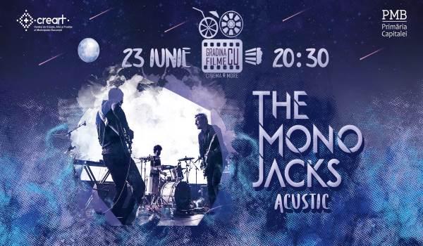 The Mono Jacks la Grădina cu filme