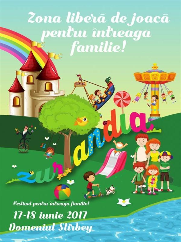 Festivalul Familiei Zurlandia la Domeniul Știrbey
