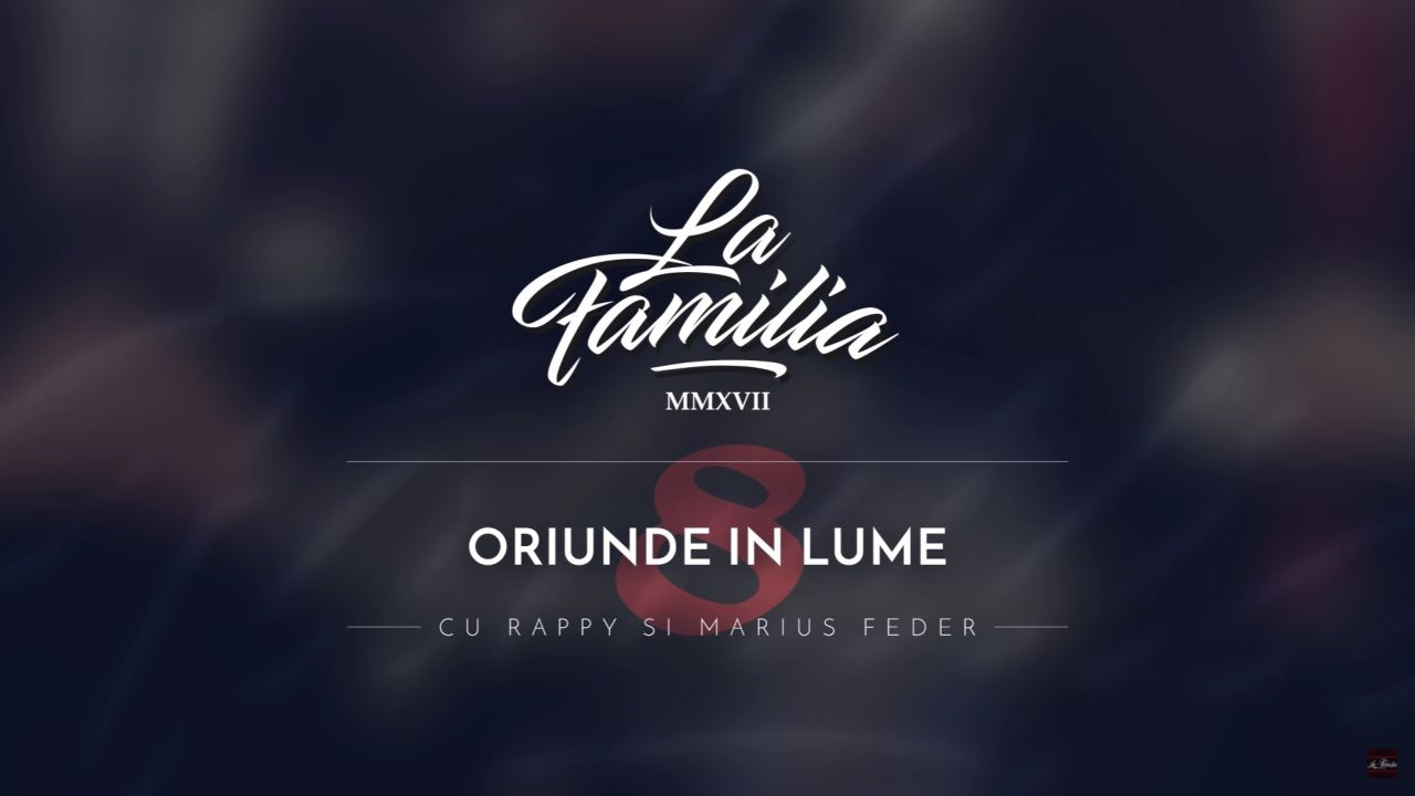 Single La Familia Rappy Marius Feder Oriunde in Lume