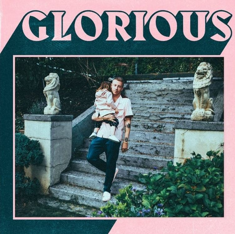 Single Macklemore Glorious