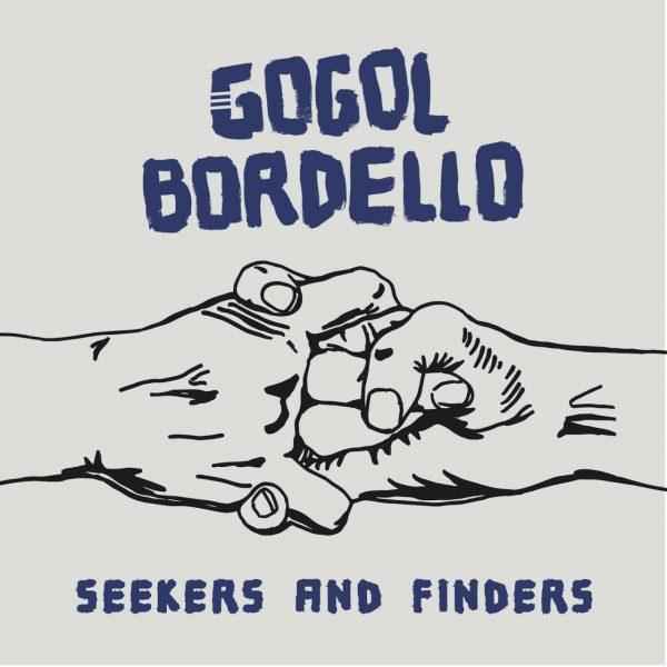Gogol Bordello coperta album Seekers and Finders