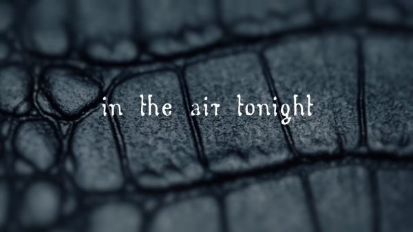 Lyric Video In This Moment In The Air Tonight