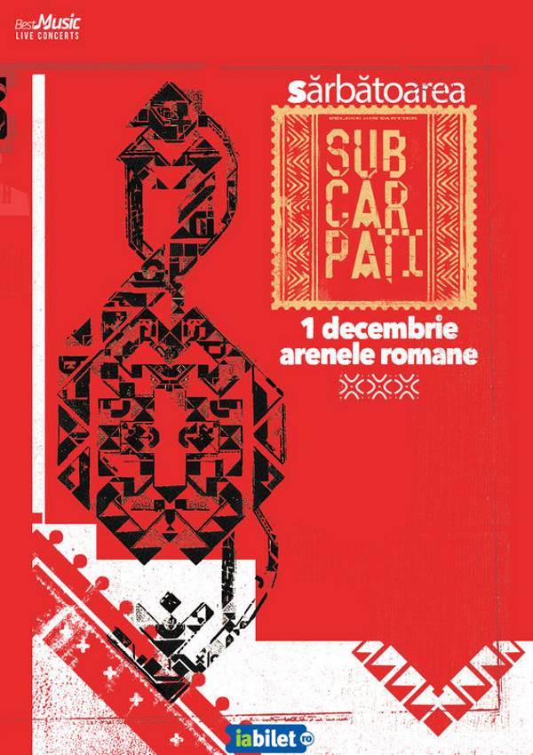 Sărbătoarea Subcarpați la Arenele Romane