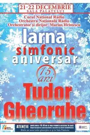 Tudor Gheorghe - Iarna Simfonic Aniversar la Sala Palatului