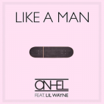 Single Lil Wayne Like a Man