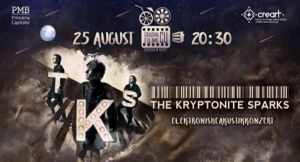 The Kryptonite Sparks la Grădina cu filme