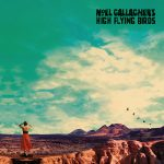 Coperta album Noel Gallagher High Flying Birds Who Built The Moon