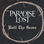 Lyric Video Paradise Lost Until the Grave