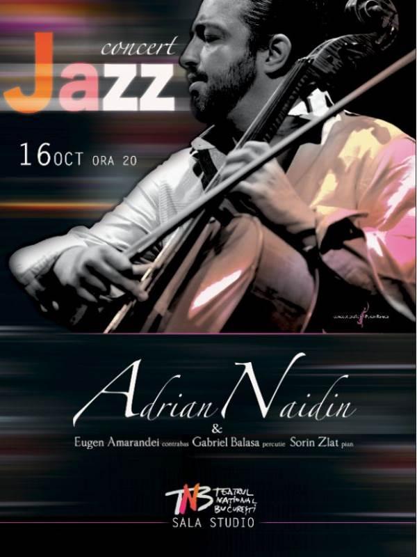 Adrian Naidin la Teatrul Naţional București