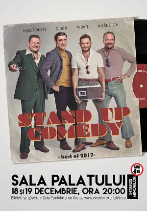 Stand-Up Comedy cu Bobonete, Diță, Rait, Văncică la Sala Palatului