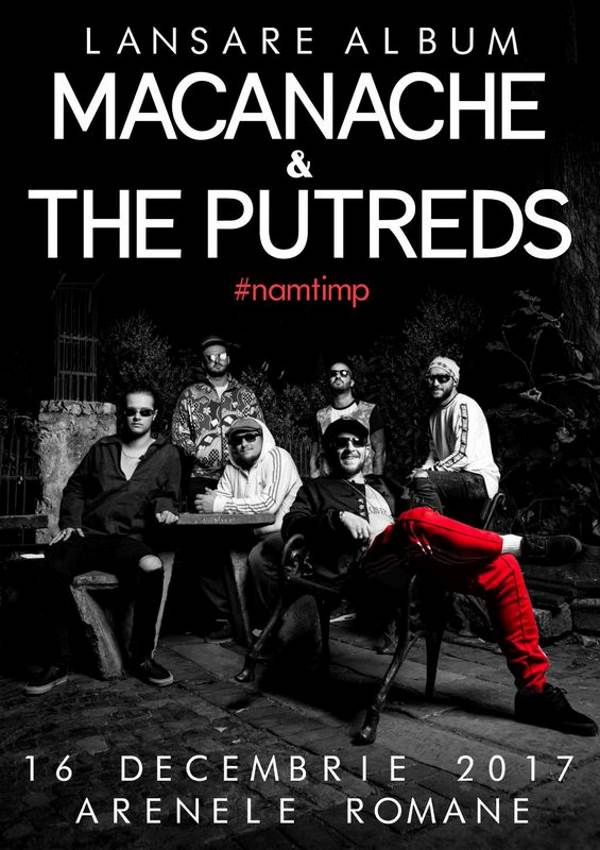 Macanache & The Putreds la Arenele Romane