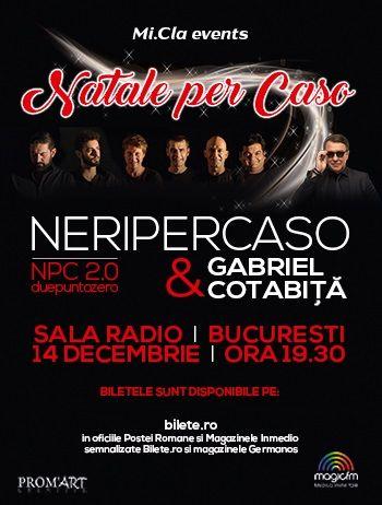 REPROGRAMAT - Neri Per Caso & Gabriel Cotabiță la Sala Radio