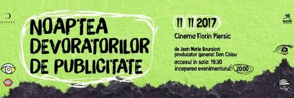 Noaptea Devoratorilor de Publicitate (XXII) la Cinema Florin Piersic
