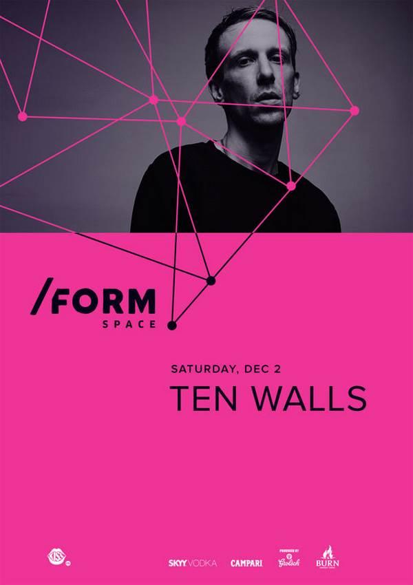 Ten Walls la Form Space Club