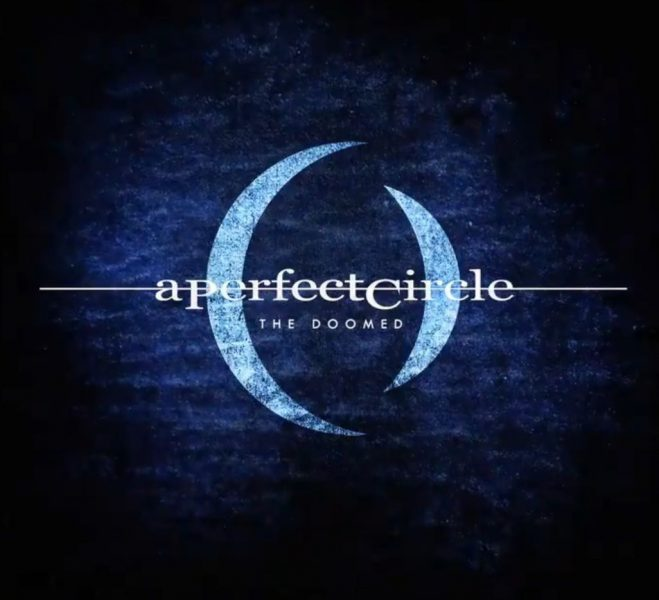 Teaser A Perfect Circle The Doomed single
