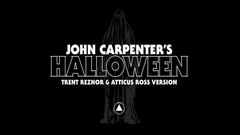Trent Reznor Atticus Ross Halloween Theme