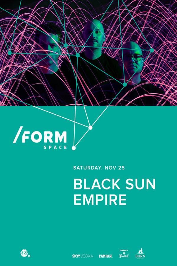 Black Sun Empire la Form Space Club