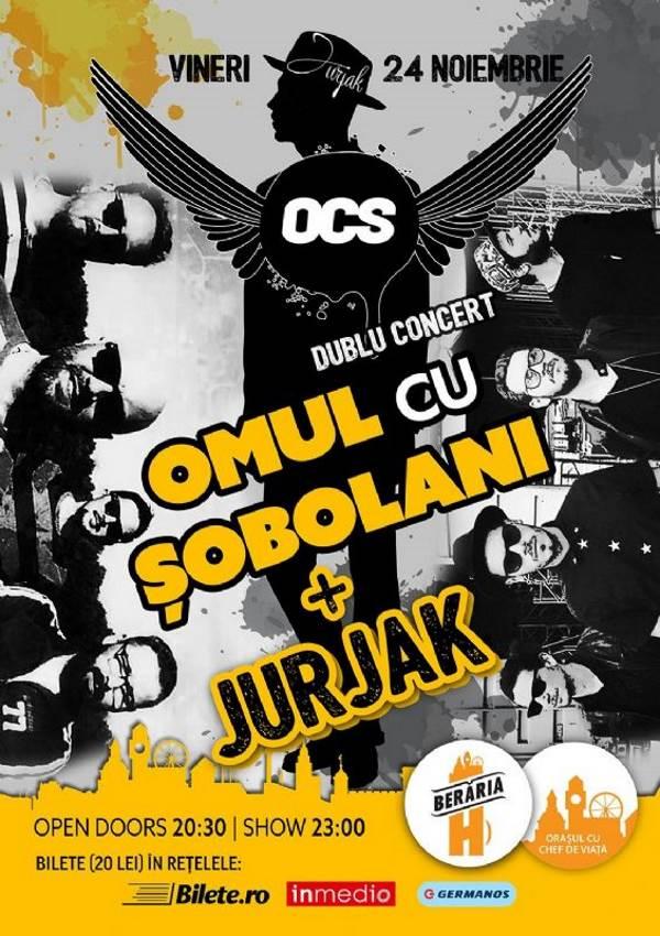 Dublu concert: OCS + Jurjak la Berăria H