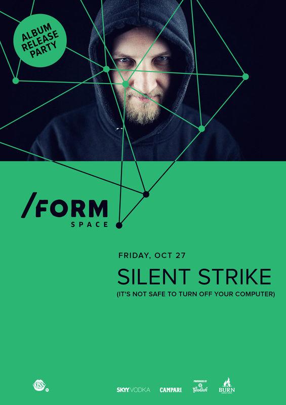 Silent Strike la Form Space Club