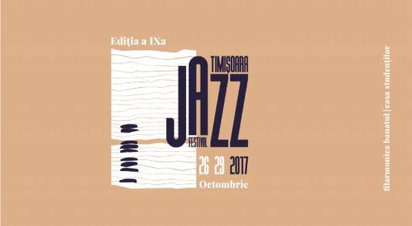 Timișoara Jazz Festival 2017 la Filarmonica Banatul din Timișoara